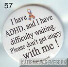 ADHD Badges, I've ADHD, Difficulty Waiting, Don't get angry with me