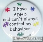 ADHD Badges, I have ADHD, Can't always control my behaviour