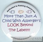 Aspergers Badges, More than a child with Aspergers look beyond the label
