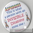 Aspergers Badges, This is what an invisble disability look likes