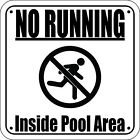 NO RUNNING INSIDE POOL AREA Pool Sign Laser Engraved - FREE SHIPPING