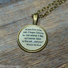"""Winnie the Pooh Quote """"If you live to be 100..."""" picture pendant necklace 20mm"""