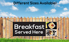 BREAKFAST SERVED HERE SIGN BANNER PVC OUTDOOR, HOTEL SIGN, BREAKFAST BANNER