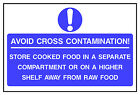 Avoid food cross contamination Health Safety FOO82 40cm x 60cm Sign or Sticker