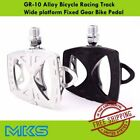 MKS GR-10 Alloy Bicycle Pedal Racing Track Wide platform Fixed Gear Bike Pedal