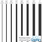 "Pinstripes (CHARCOAL GRAY) 1/8"" 1/4"" 3/8"" 1/2"" 5/8"" 3/4"" 7/8"" 1"" inch widths"