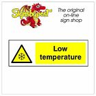 Low temperature sticker HSE Health Safety FOO53 10cm x 30cm