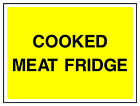 Cooked Meat Fridge Sign HSE Health & Safety FOO65 30cm x 40cm Sign or Sticker