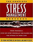 The Complete Stress Management  Your Personal Step by Step Program for Handling