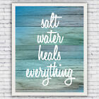 Saltwater Heals Everything - wall art print (w/ optional frame)