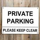 PRIVATE PARKING SIGN Metal Please Keep Clear Driveway Reserved Weatherproof