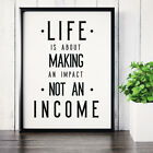 Inspirational & Motivational Typography Quote Saying Poster Print Wall Art 010