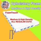 Upholstery Foam Seat Cushion Replacement Sheets variety Regular Cut by FoamTouch <br/> High Density (Firm) &amp; Medium Density (Semi Firm)