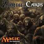 Zombie Cards - Casual / EDH / Cube - Mtg - Buy 2 Get 1 Free! (Add 3 to basket)