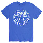 Take Your Top Off - Funny Drinking Adult Short Sleeve Tee