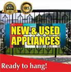 NEW AND USED APPLIANCES Banner Vinyl / Mesh Banner Sign Flag Many Sizes Sale