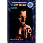 SEALED NEW TAPE Gerry Mulligan Quartet, The - What Is There To Say?
