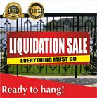 LIQUIDATION SALE Banner Vinyl /Mesh Banner Sign EVERYTHING MUST GO Store Closing