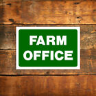 Farm office sign or sticker 9020WDKGR Waterproof notices