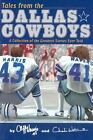 Tales from the Dallas Cowboys $10.0 USD on eBay