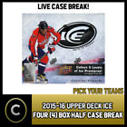 2015-16 UPPER DECK ICE HOCKEY 4 BOX CASE BREAK #H361 - PICK YOUR TEAM - $29.0 CAD on eBay