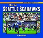 Meet the Seattle Seahawks (Big Picture Sports) Burgess, Zack Hardcover Used - L $4.09 USD on eBay