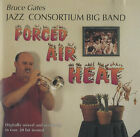 Bruce Gates Jazz Consortium Big Band Forced Air Heat USA CD album (CDLP)
