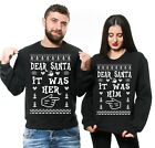 Funny Matching Couple Sweatshirts Ugly Christmas Sweater Dear Santa It Was Him