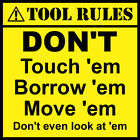Tool box rules sticker fun joke tool box tool chest work bench Funny gift 9505