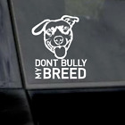 "6"" Don't Bully My Breed Sticker Sticker Vinyl Car Window Laptop Yeti Decal"