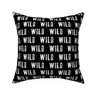 Wild Text Typography Black And Throw Pillow Cover w Optional Insert by Roostery