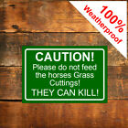 Please do not feed the horses Grass Cuttings they can kill sign notice 9573