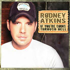 Rodney Atkins : If You're Going Through Hell Country CD