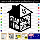 Stay In Stay Safe - Permanent Adhesive Vinyl Decal Sticker Car/wall/laptop