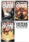 Crossover #1 Cover A B C D 1:10 1:25 1:50 1:100 variant Cates Image presale 11/4