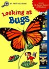 Looking at Bugs (My First Field Guides) Driscoll, Laura Paperback Used - Good