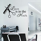 HAIR & BEAUTY SALON - Wall Art Sticker Love is in the Hair Vinyl Decal Transfer