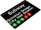 "TIN SIGN ""Subway Brooklyn Bridge"" City Hall Station Metal New York Store A773"