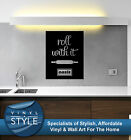 ROLL WITH IT OASIS KITCHEN DECAL DECOR STICKER WALL ART GRAPHIC VARIOUS COLOUR