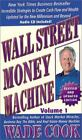 Wade Cook Wants You Making Money Vol. 1 by Wade B. Cook (2004, Hardcover Good)