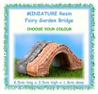 MINIATURE fairy garden bridge - 8.5cm - CHOOSE YOUR COLOUR - pond stream water
