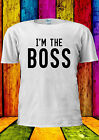 I'm The Boss BOSS Cool Indie Swag T-shirt Vest Tank Top Men Women Unisex 2319