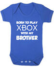Born To Play Xbox With My Brother Baby Vest. Baby Shower. Christening. New Born.