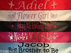 Childrens & Babies Personalised Sashes for all events Fast Dispatch Free P&P