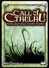 Call of Cthulhu - Unspeakable Tales 121 - 145 - Pick card Call of Cthulhu CCG