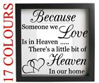 Because Someone We Love Is In Heaven Vinyl Decal Sticker Box Frame Craft Wall