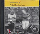 Child Protection Everybodys Business CD Audio Series 7 NEW Research In Practice