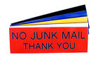 Engraved Plaque NO JUNK MAIL THANK YOU Sign 150mm x 50mm