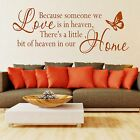 Wall Stickers Quotes Because Someone We Love Is In Heaven Art Decor Svil044