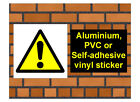 1020 Other hazard sign weatherproof Aluminium Plaque PVC or Vinyl Sticker